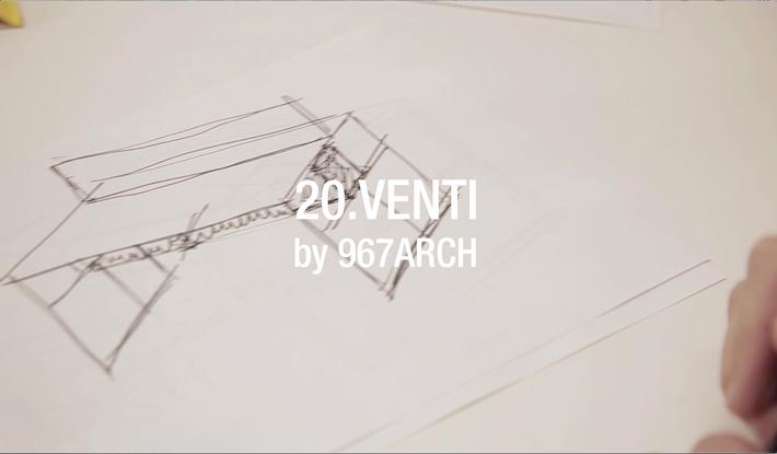 20.VENTI by 967ARCH